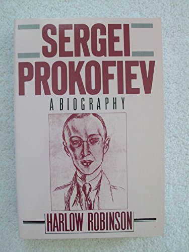 9781557780096: Sergei Prokofiev a Biography