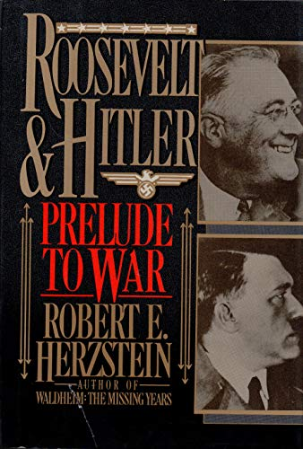 9781557780218: Roosevelt and Hitler: Prelude to War