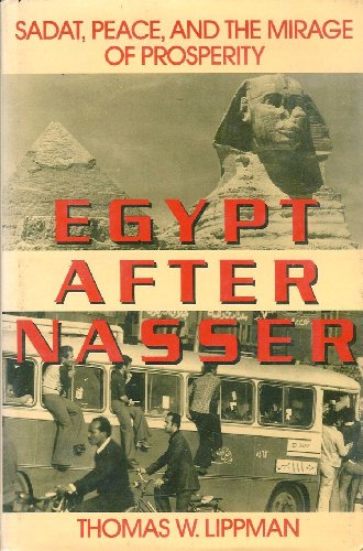 Egypt after Nasser : Sadat, Peace & the Mirage of Prosperity