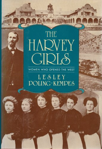 9781557780645: The Harvey Girls: Women Who Opened the West