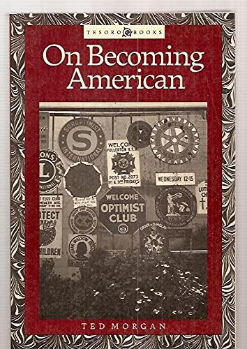 On Becoming American (Tesoro books): Morgan, Ted