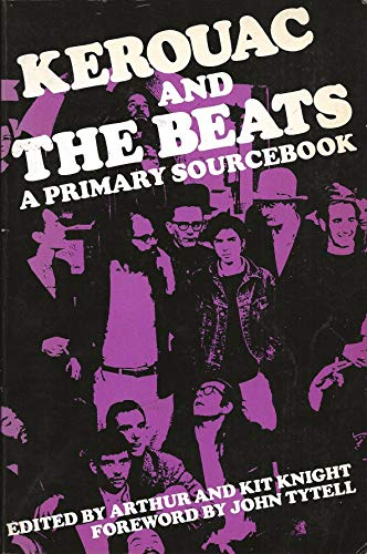 KEROUAC AND THE BEATS a Primary Sourcebook