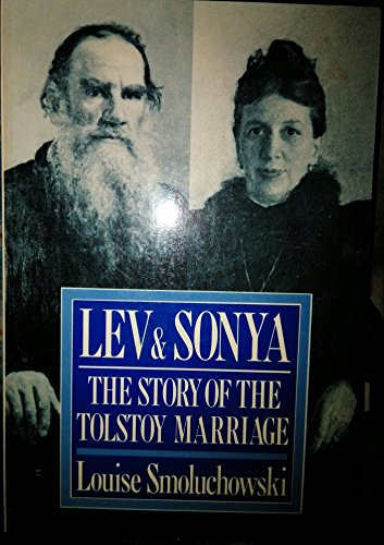 9781557781031: Lev and Sonya the Story of the Tolstoy Mar