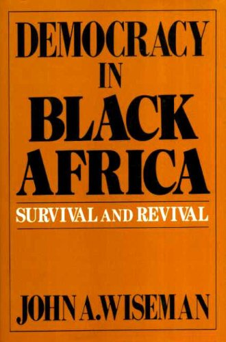 9781557781406: Democracy In Black Africa Survival and Rev