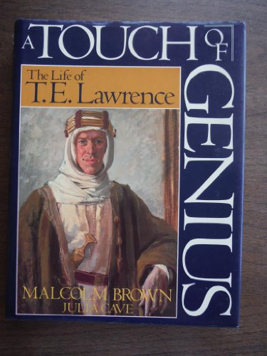 9781557782038: Touch of Genius: Life of T.E. Lawrence