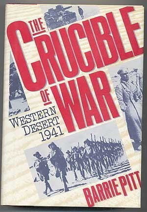9781557782328: The Crucible of War: Western Desert 1941