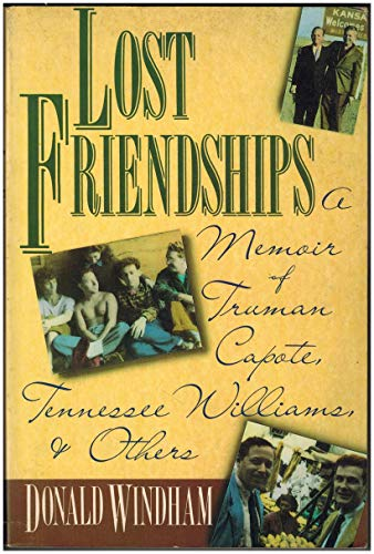 9781557782403: Lost Friendships: A Memoir of Truman Capote Tennessee Williams and Others