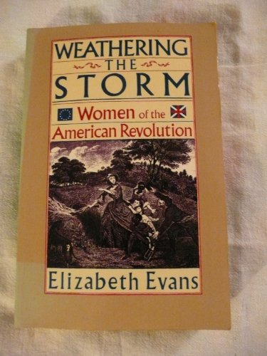 9781557782427: Weathering the Storm: Women of the American Revolution