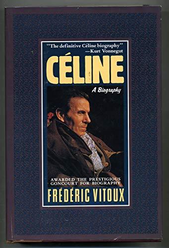9781557782557: Celine: A Biography (European Sources)