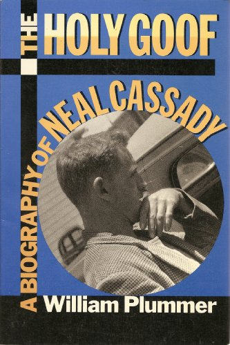 9781557782878: The Holy Goof: Biography of Neal Cassady