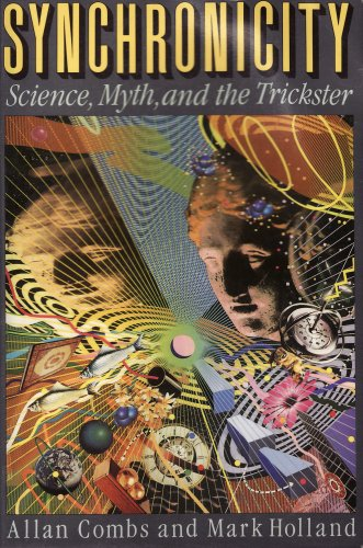 9781557783042: Synchronicity: Science, Myth, and the Trickster