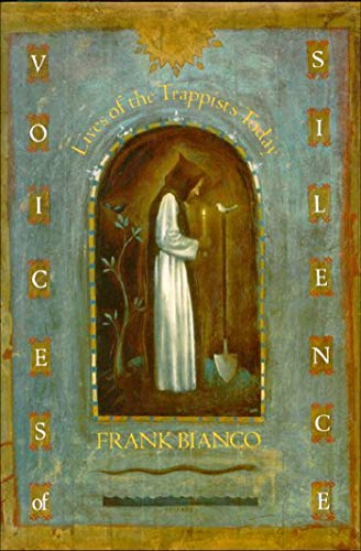 9781557783059: Voices of Silence: Lives of the Trappists Today