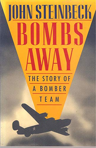 9781557783110: Bombs Away!: The Story of a Bomber Team
