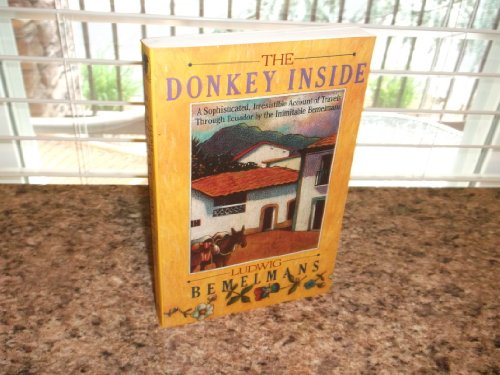 The Donkey Inside (Armchair Traveller Series): Ludwig Bemelmans