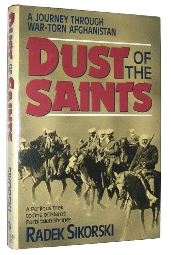 9781557784049: Dust of the Saints: A Journey to Herat in Time of War