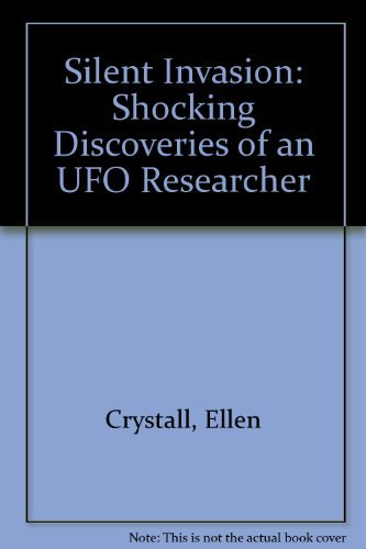 9781557784469: Silent Invasion: The Shocking Discoveries of a Ufo Researcher