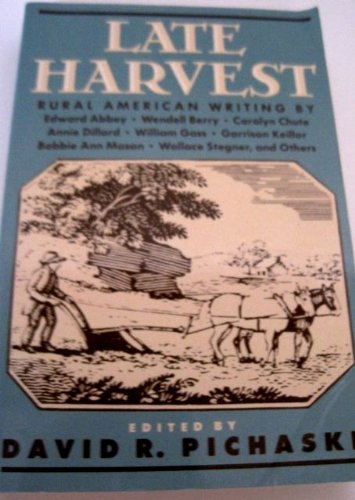 9781557784711: Late Harvest: Rural American Writing