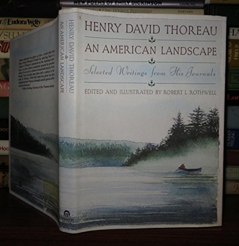 An American Landscape: Selected Writings from His: Thoreau, Henry David