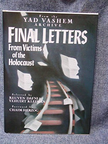 9781557784957: Final Letters: From Victims of the Holocaust