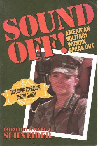 9781557785053: Sound Off: American Military Women Speak Out