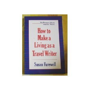 9781557785381: How to Make a Living as a Travel Writer (Paragon House Writer's)