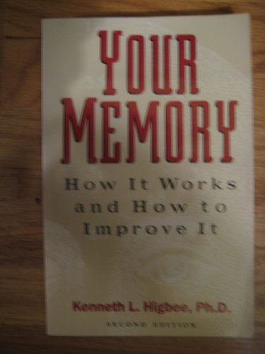 9781557785428: Your Memory: How it Works and How to Improve it