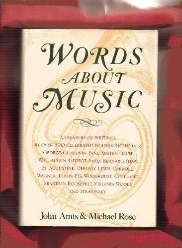 9781557785459: Words about music: A treasury of writings
