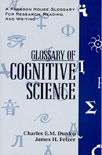 Glossary Cognitive Science (A Paragon House Glossary for Research, Reading, and Writing): Charles ...