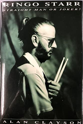 9781557785756: Ringo Starr: Straight Man or Joker