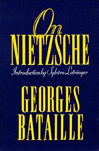 On Nietzsche: Bataille, Georges