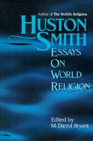 9781557787224: Essays on World Religion