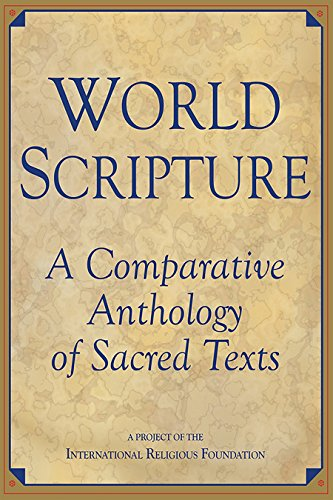 9781557787231: World Scripture: Comparative Anthology of Sacred Texts
