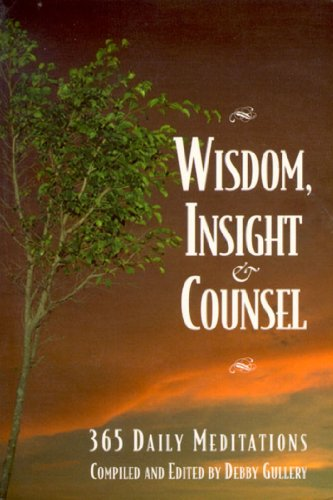 9781557787255: Wisdom, Insight and Counsel: 365 Daily Meditations