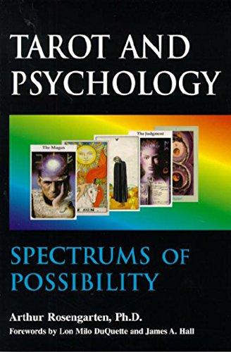Tarot and Psychology: When Psychology Meets Tarot: Rosengarten, Arthur; Rosengarten, Ph. D.