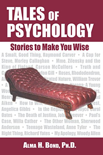 Tales of Psychology: Stories to Make You Wise: Bond, Alma