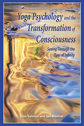9781557788351: Yoga Psychology and the Transformation of Consciousness: Seeing Through the Eyes of Infinity