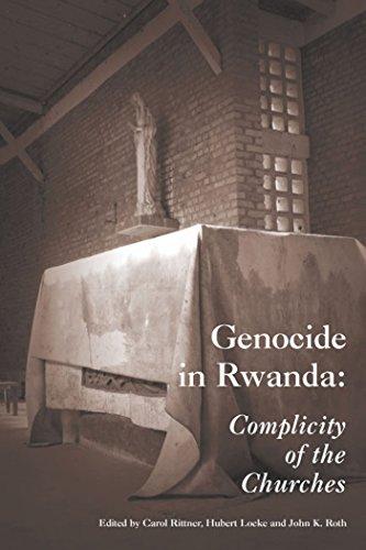 Genocide in Rwanda : Complicity of the: Carol Rittner; John