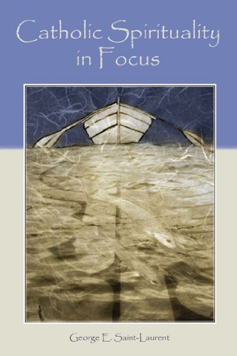 9781557788658: Catholic Spirituality in Focus: Eight Themes of Mind and Heart