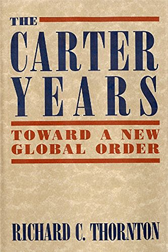 9781557788719: Carter Years: Toward a New Global Order