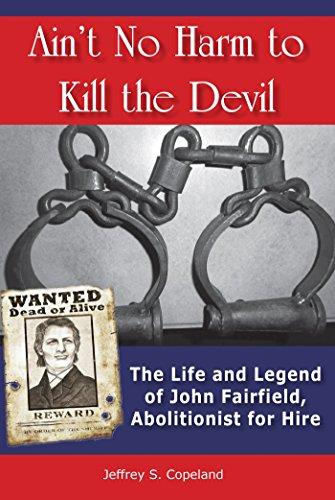 Ain't No Harm to Kill the Devil: Copeland, Jeffrey S.