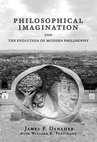 Philosophical Imagination and the Evolution of Modern: Danaher, James P.