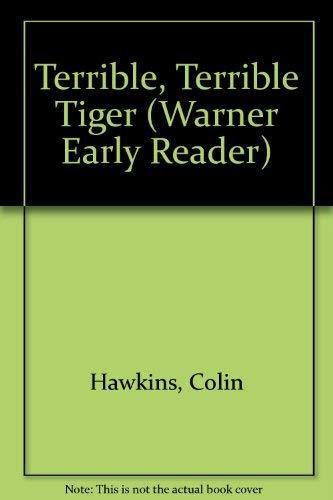 9781557820433: Terrible, Terrible Tiger (Warner Early Reader)