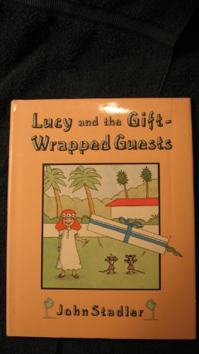 9781557820488: Lucy and the Gift-Wrapped Guests (New Classics for the New Generation)