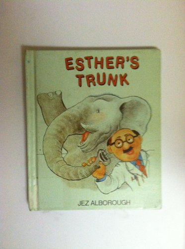 9781557823038: Esther's trunk: An elephantasy (Warner early readers)