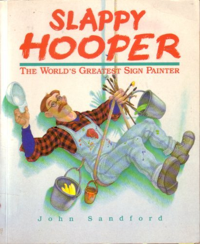 Slappy Hooper: The World's Greatest Sign Painter/Book and Paints, Pencils, Ruler, Hat, ...