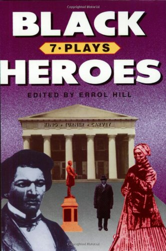 Black Heroes: Seven Plays: Errol Hill