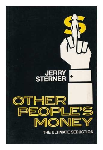 9781557830616: Other People's Money: The Ultimate Seduction