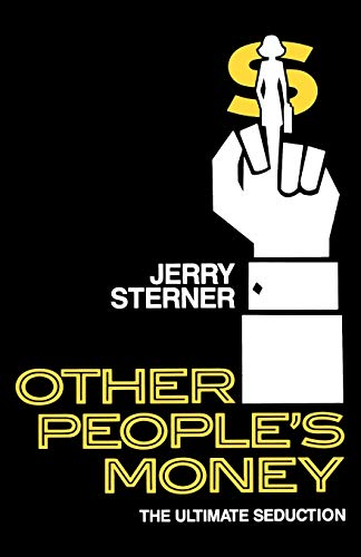 9781557830623: Other People's Money: The Ultimate Seduction