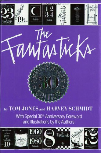 The Fantasticks: The 30th Anniversary Edition: Jones, Tom and