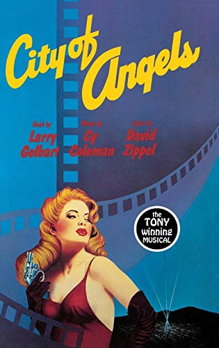 City of Angels (The Applause Musical Library): Gelbart, Larry, Coleman,